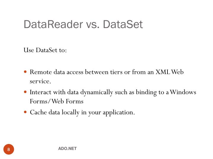 DataReader vs. DataSet