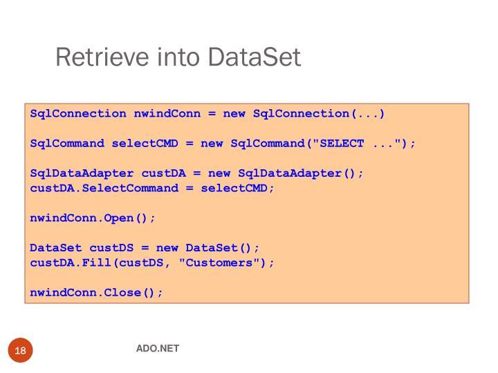 Retrieve into DataSet