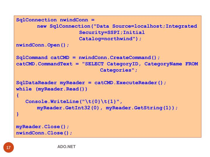 SqlConnection nwindConn =