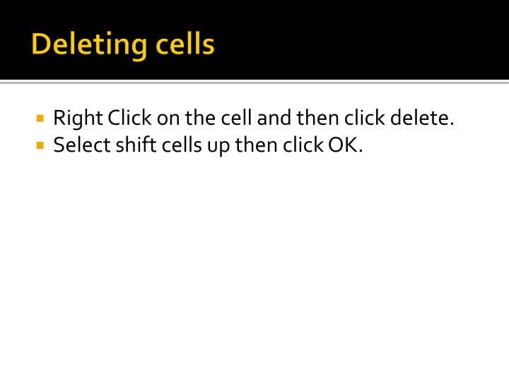 Deleting cells