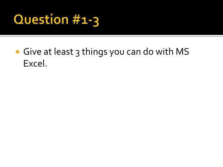 Question #1-3