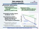 veto analysis 2 parameter optimization