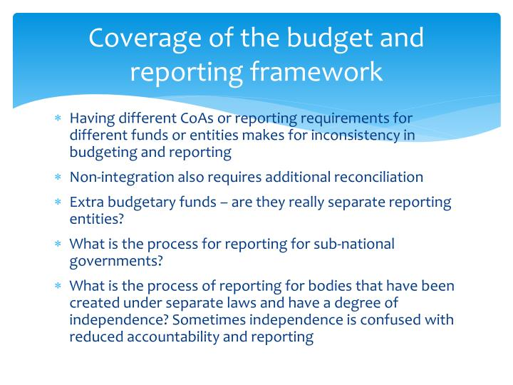 Coverage of the budget and reporting framework