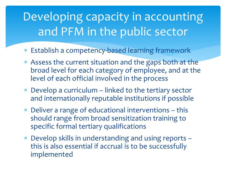 Developing capacity in accounting and PFM in the public sector