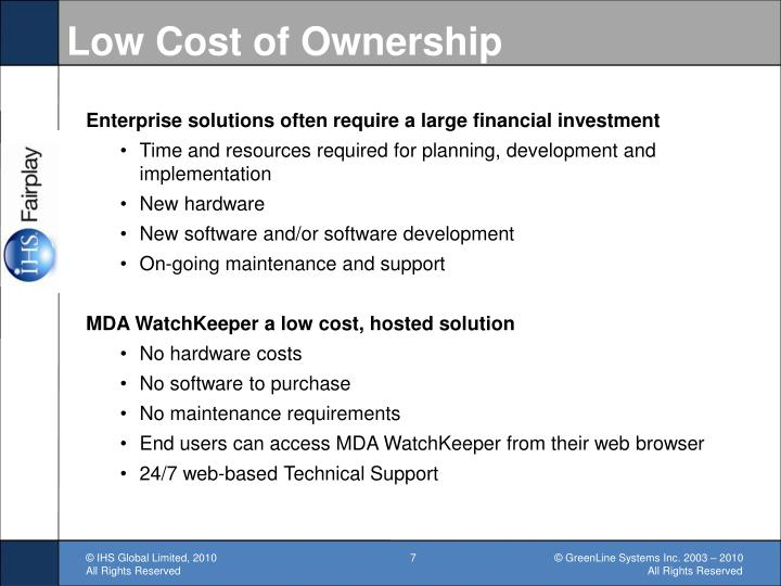 Low Cost of Ownership