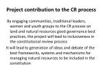 project contribution to the cr process