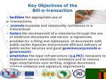 key objectives of the bill e transaction