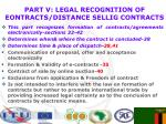 part v legal recognition of eontracts distance sellig contracts