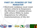 part xv powers of the minister