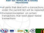 part xvi repealing saving provisions