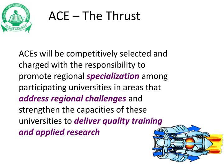 ACE – The Thrust