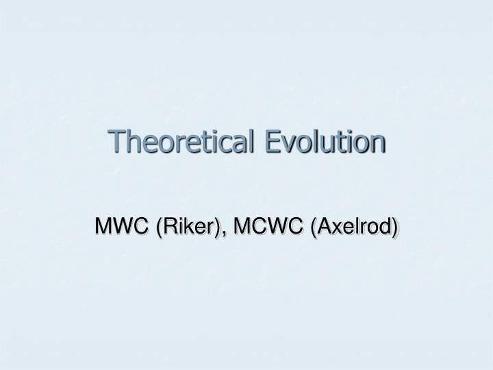 Theoretical Evolution