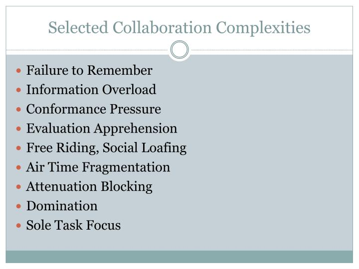 Selected Collaboration Complexities