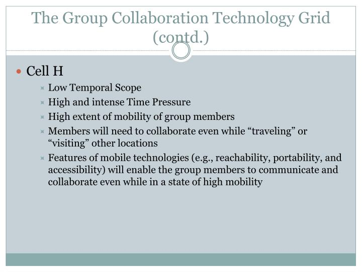 The Group Collaboration Technology Grid (contd.)