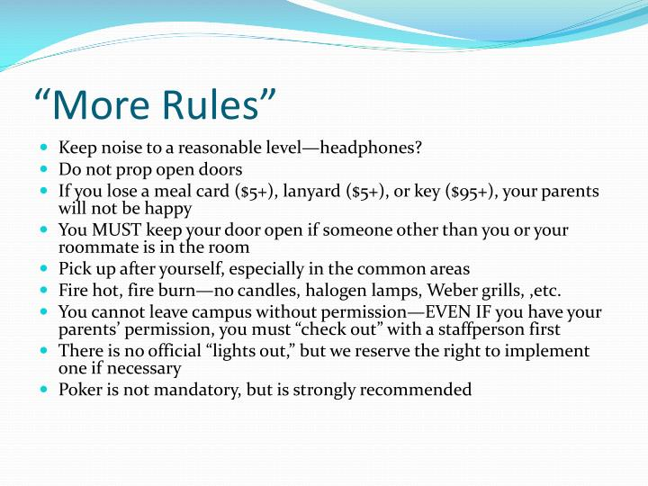 """""""More Rules"""""""