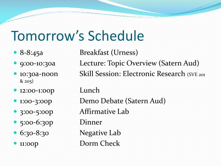 Tomorrow's Schedule