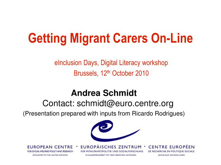 getting migrant carers on line
