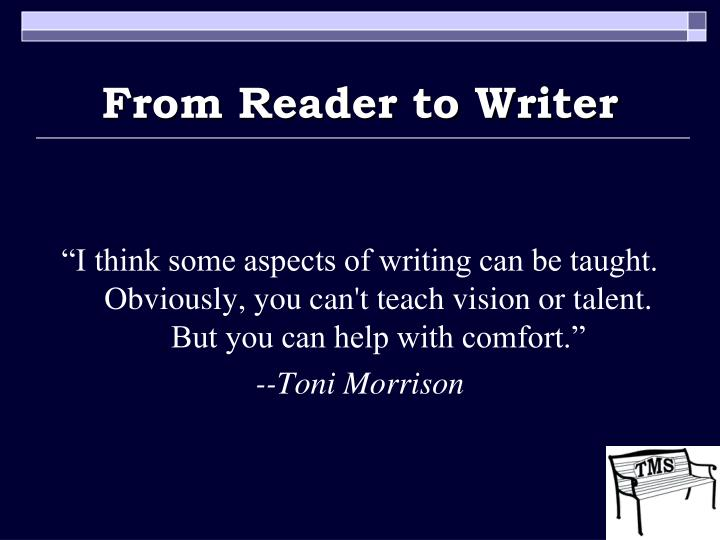 From Reader to Writer
