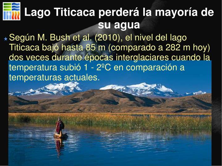 Lago Titicaca perderá la mayoría de su agua