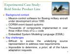 experimental case study bold stroke product line