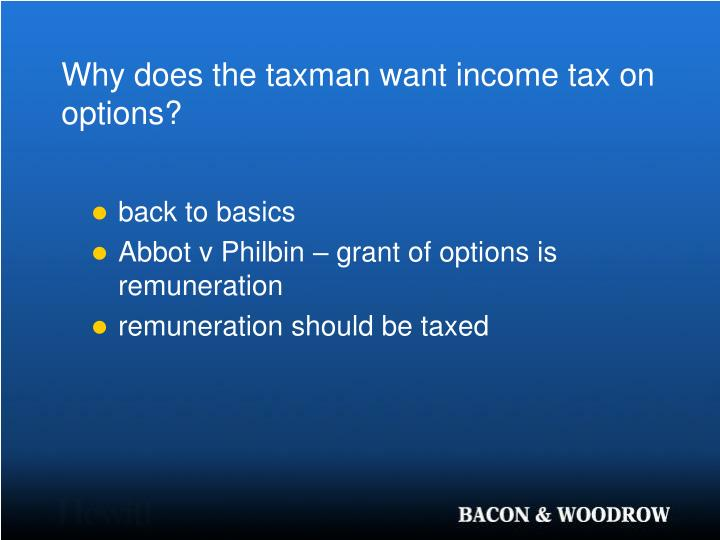Why does the taxman want income tax on options?