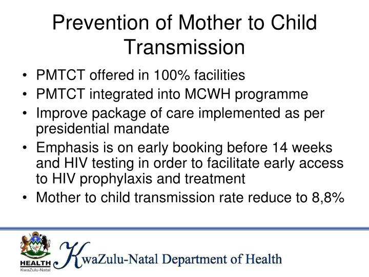 Prevention of Mother to Child Transmission