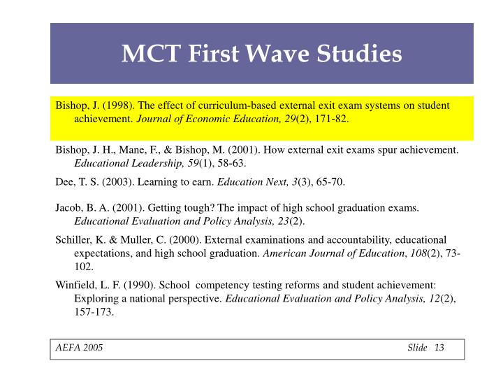 MCT First Wave Studies