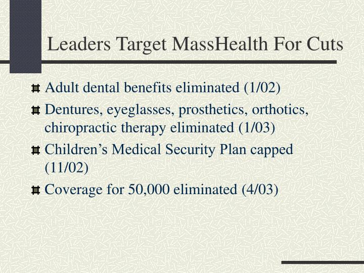 Leaders Target MassHealth For Cuts