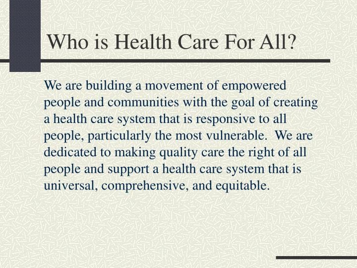 Who is health care for all