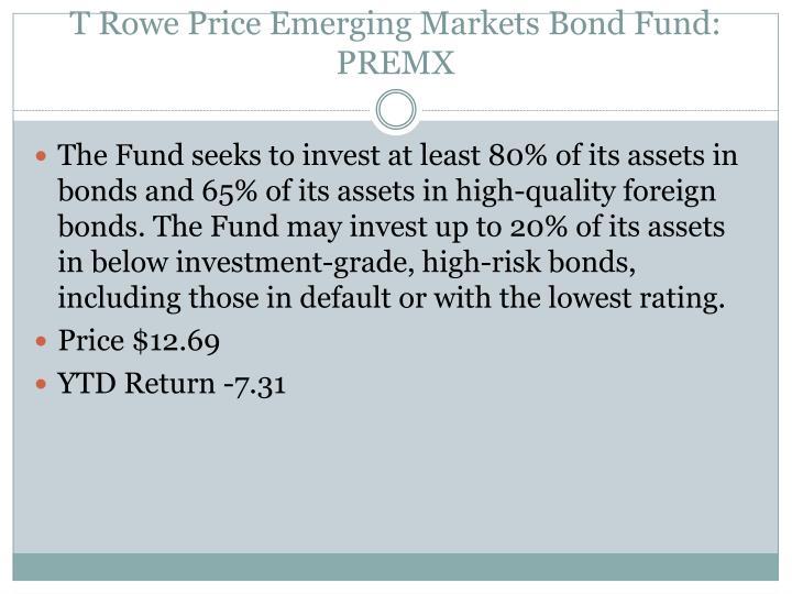 T Rowe Price Emerging Markets Bond Fund: PREMX