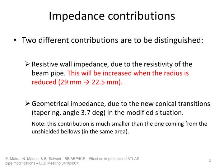Impedance contributions