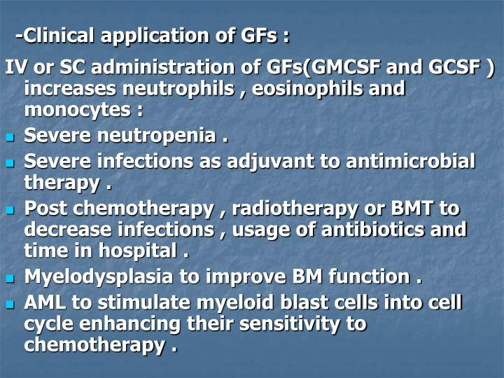 -Clinical application of GFs :