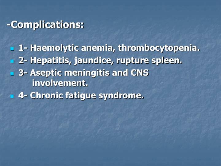 -Complications: