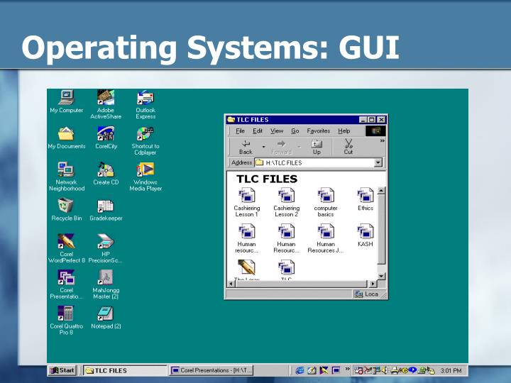 Operating Systems: GUI