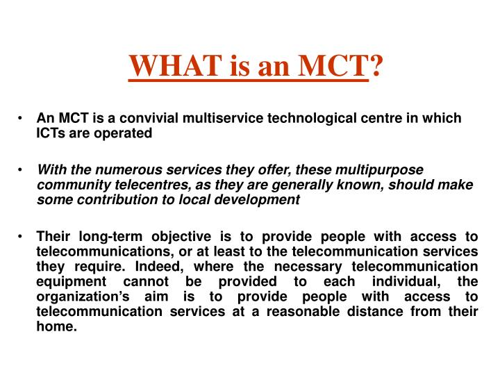 What is an mct