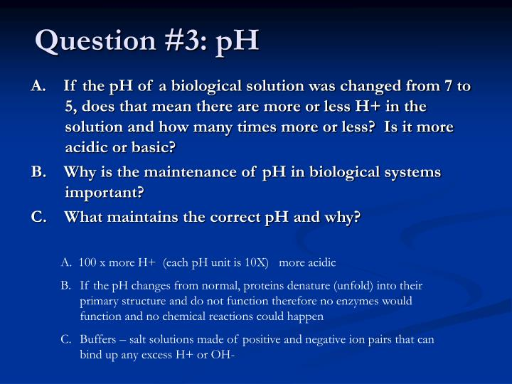 Question #3: pH