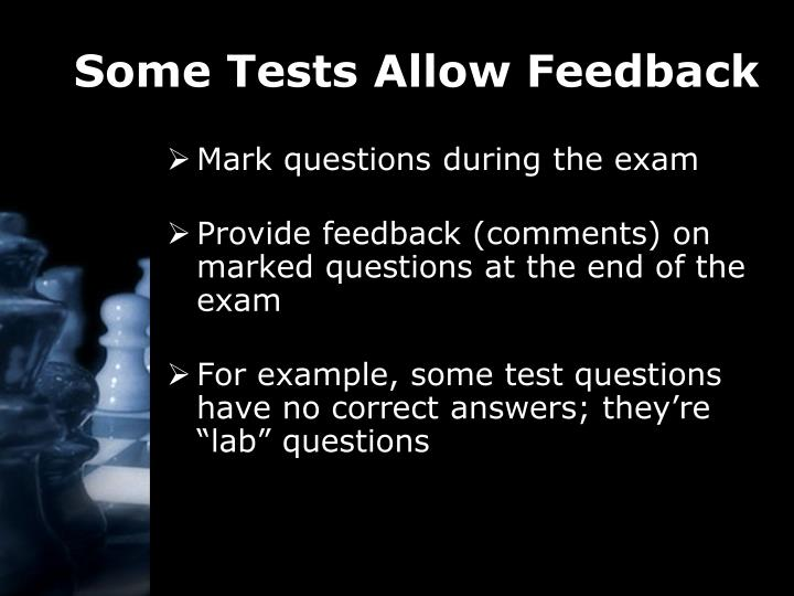 Some Tests Allow Feedback