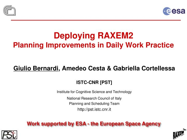 Deploying raxem2 planning improvements in daily work practice