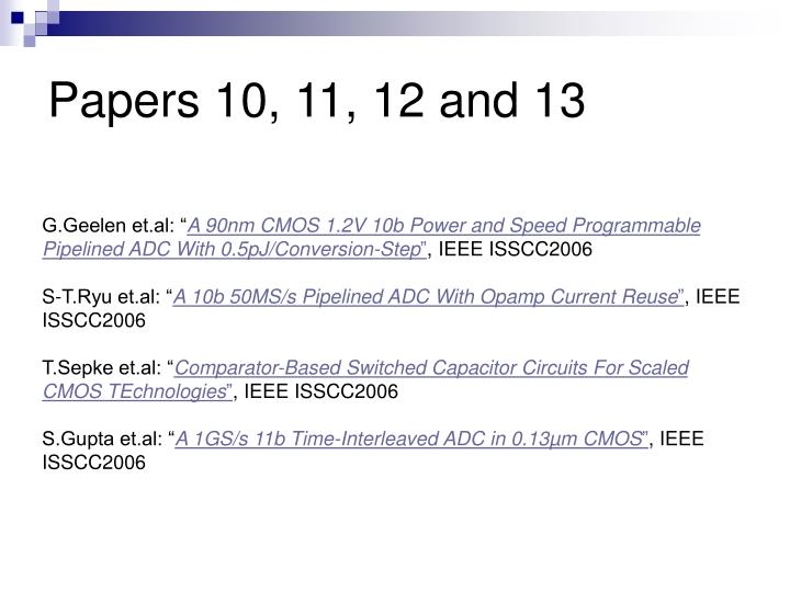 Papers 10, 11, 12 and 13