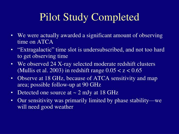 Pilot Study Completed