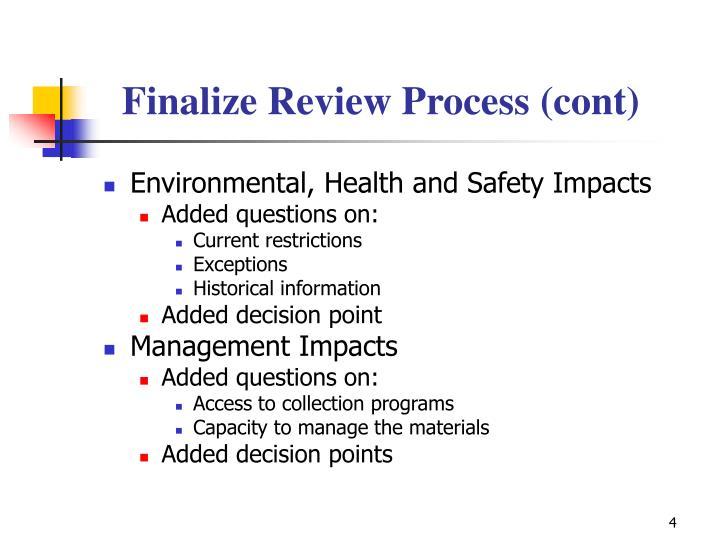 Finalize Review Process (cont)