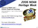 2006 noaa heritage week