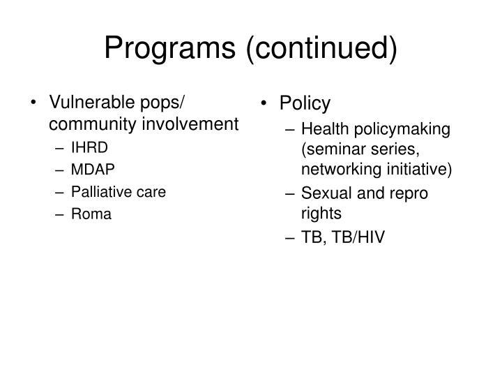 Vulnerable pops/ community involvement