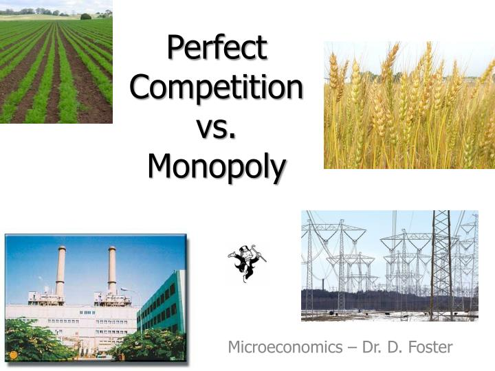 perfect competition vs monopoly