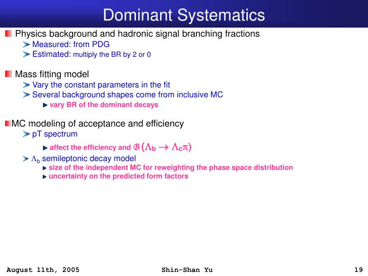Dominant Systematics