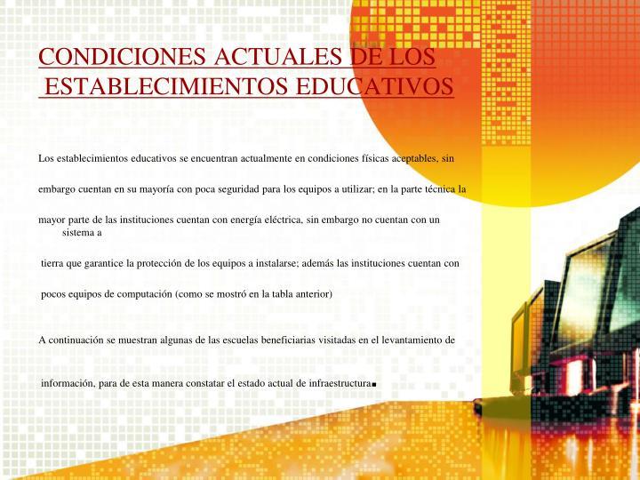 CONDICIONES ACTUALES DE LOS