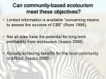 can community based ecotourism meet these objectives