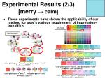 experimental results 2 3 merry calm