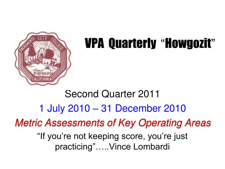 Vpa quarterly howgozit