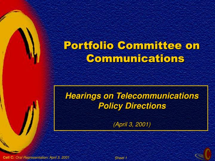 portfolio committee on communications hearings on telecommunications policy directions april 3 2001 n.